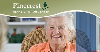 Pinecrest Rehabilitation Center
