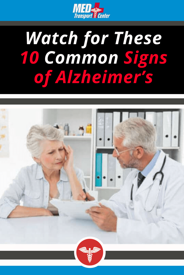 watch for these 10 common signs of alzheimer's